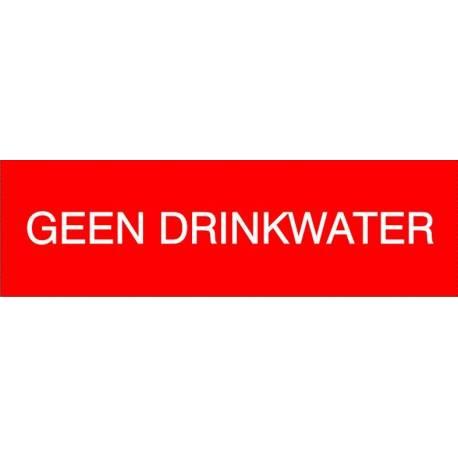 Kunststof naamplaatje, tekstplaatje GEEN DRINKWATER