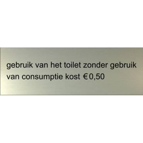 Pictogram tekstbordje 15 x 5 cm Gebruik toiletten Aluminium RVS look
